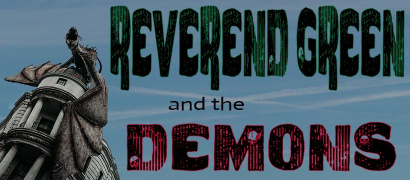 Reverend Green and the Demons