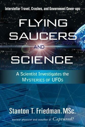 Flying Saucers and Science by Friedman, Stanton T.